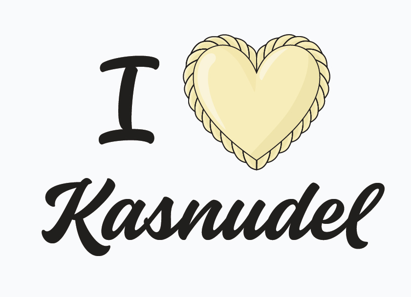 I love Kasnudel - Kärntner Spezialität