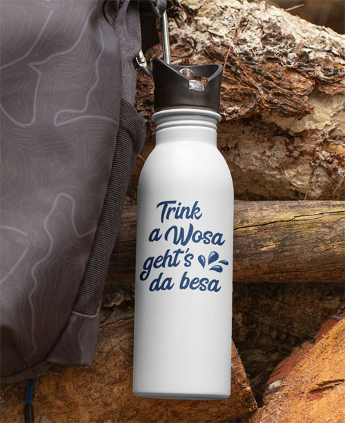 Trinke Wasser dann gehts Dir besser - Sport Flasche