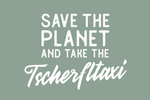 Save Planet use Tscherfltaxi